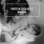 donna che partorisce in casa parto in casa nelle Marche
