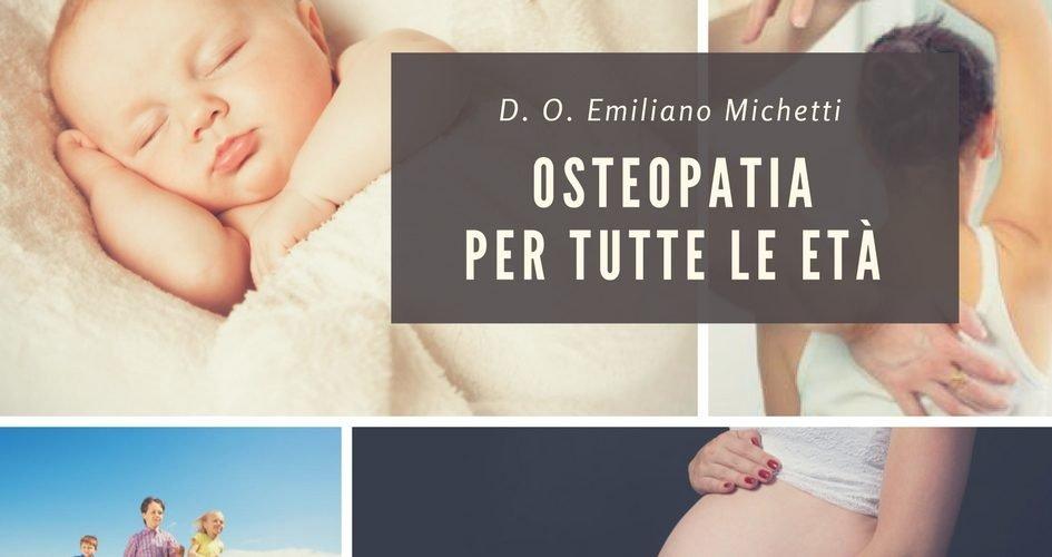 osteopatia per tutte le età d. o. emiliano michetti