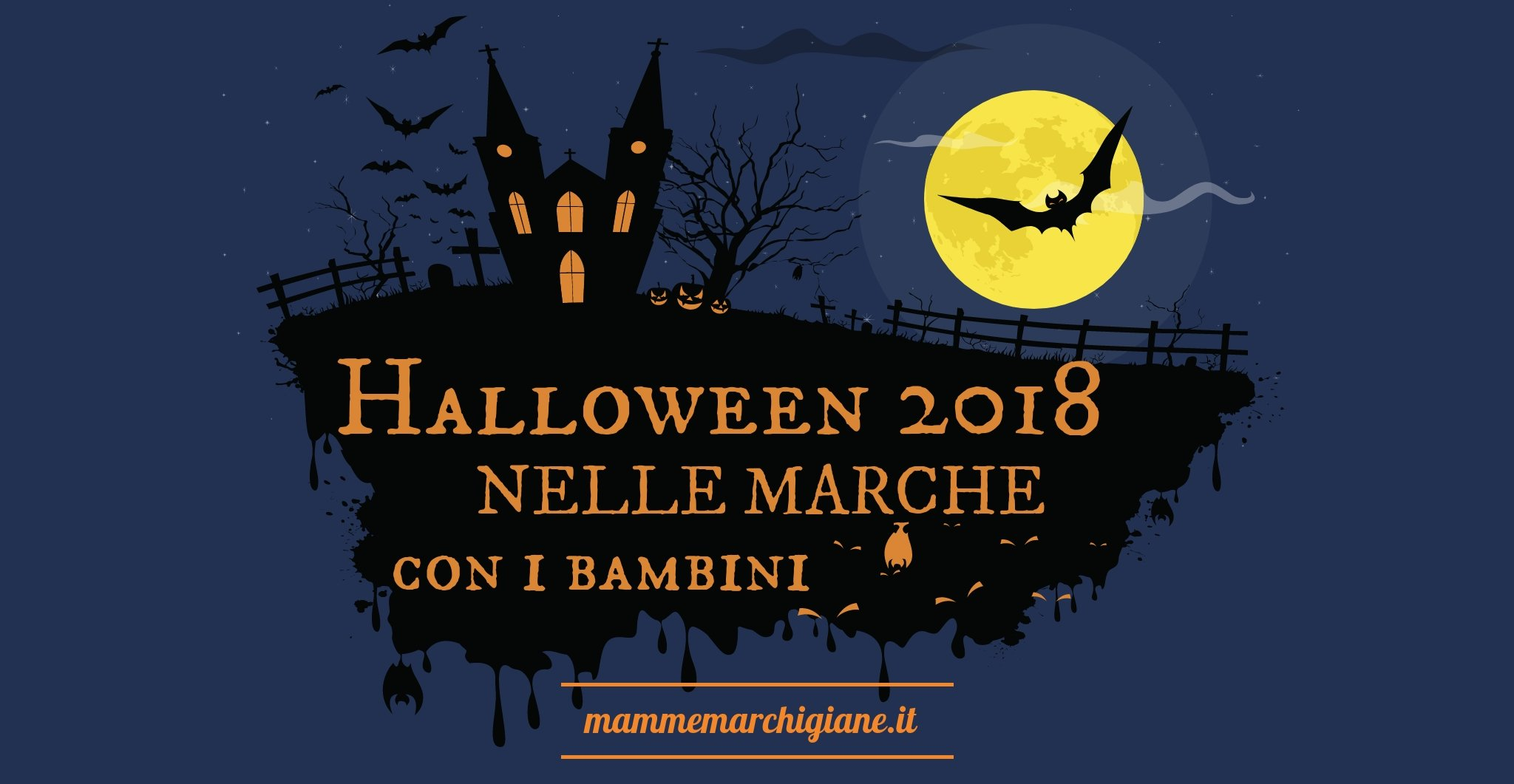 Halloween 2018 nelle Marche con i bambini  96c981a566b2