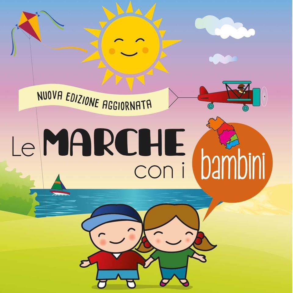 Le Marche con i bambini 2a edizione